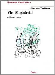 Vico Magistretti: Documenti Di Architettura (Italian Edition)