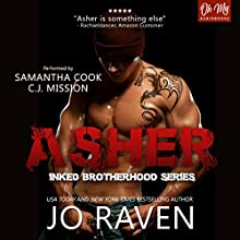 Asher: Inked Brotherhood, Book 1 Audiobook by Jo Raven Narrated by Samantha Cook, C.J. Mission