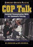COP Talk: Essential Communication Skills for Community Policing
