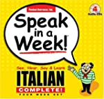Speak in a Week Italian Complete!: Se...