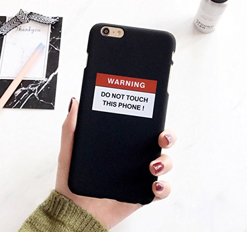 iPhone 7 (4.7) Warning DO NOT TOUCH THIS PHONE Handycase Schutzcase Handy Schutz Dont touch my phone Case Schutz schwarz black Hardcase - chillowtrix