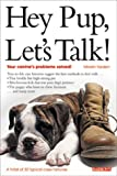 Hey Pup, Let's Talk!, Miriam Yarden, 0764112279