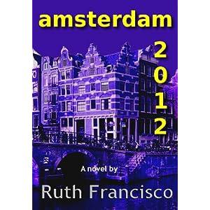 Amsterdam 2012 (Amsterdam Series)
