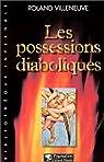 Les possessions diaboliques par Villeneuve