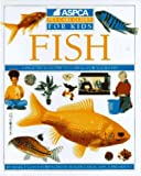 Fish (Aspca Pet Care Guides for Kids)