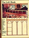 The Loft Book, Jim Wilson, 0914294334