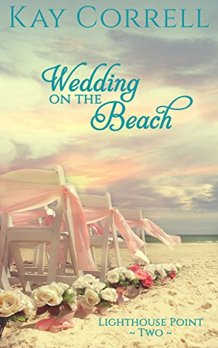 (Wedding on the Beach (Lighthouse Point Book 2))