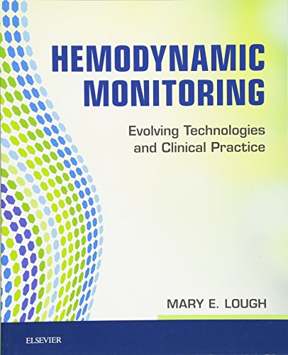 Hemodynamic Monitoring: Evolving Technologies and Clinical Practice, 1e by imusti