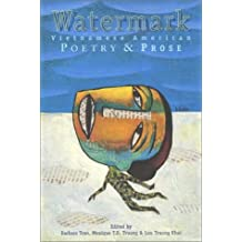 Watermark: Vietnamese American Poetry and Prose (Asian American Writers Worksh)