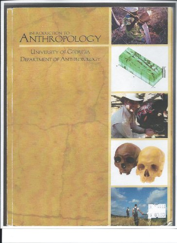 Introduction to Anthropoplog:univesity of Georgia Department of Anthropology