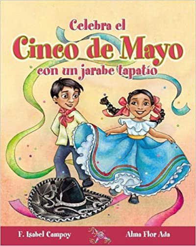 Celebra el Cinco de Mayo Con un Jarabe Tapatio (Cuentos Para