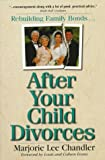 After Your Child Divorces, Marjorie L. Chandler, 0310205549