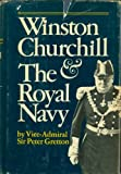 img - for Winston Churchill and the Royal Navy book / textbook / text book