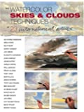 The Watercolor Skies and Clouds Techniques of 23 International Artists