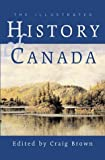 illustrated history of canada - The Illustrated History of Canada
