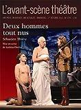 L'Avant-scène théâtre, N° 1370, octobre 2014 : Deux hommes tout nus