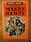 The Making of Modern Society, Nisbet, Robert A., 0814757618
