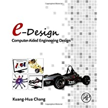 e-Design: Computer-Aided Engineering Design