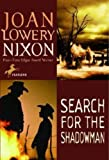 Search for the Shadowman, Joan Lowery Nixon, 0613068467