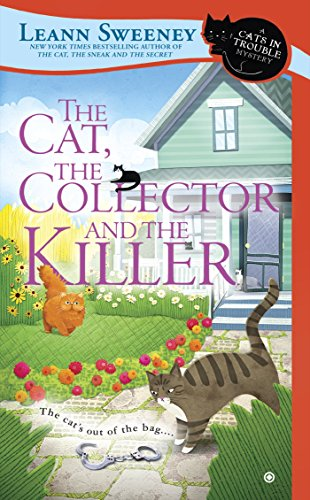 The Cat, The Collector and the Killer (Cats in Trouble Mystery Book 8)