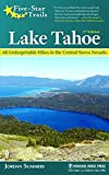 Five-Star Trails: Lake Tahoe: 40 Unforgettable