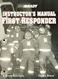 First Responder, Bergeron and Bizjak, Gloria J., 0835949672