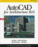 AutoCAD for Architecture R13, Jefferis, Alan, 0827382138