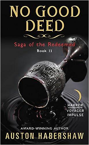 The Good Life (Redeemed Book 2)