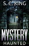 Mystery: Haunted (Alaska Mysteries #2)