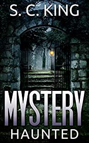 Mystery: Haunted (Alaska Mysteries #2)