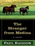 The Stranger from Medina, Paul Bagdon, 1594142211