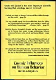 img - for Cosmic influences on human behavior book / textbook / text book