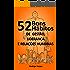 52 Bons Hábitos de Gestão, Liderança e Relações Humanas