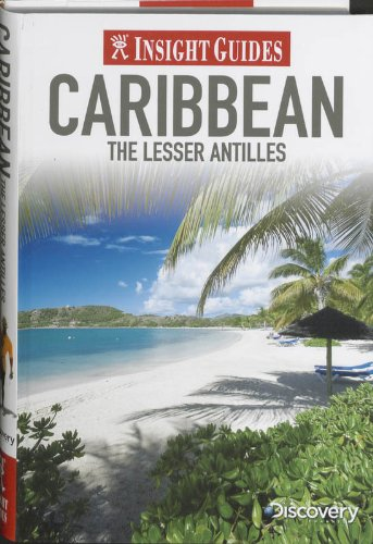Caribbean: The Lesser Antilles (Insight Guides)