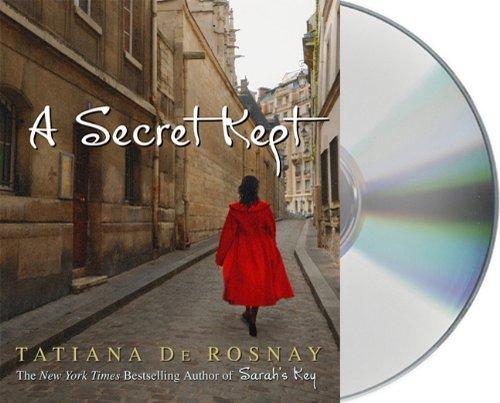 By Tatiana de Rosnay: A Secret Kept [Audiobook] pdf