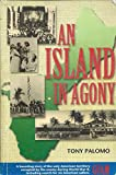 AN ISLAND IN AGONY (Softcover)