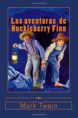 Las aventuras  de  Huckleberry Finn  [Twain, Mark] (Tapa Blanda)
