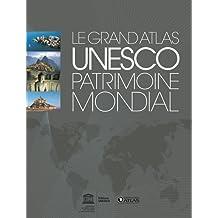 UNESCO PATRIMOINE MONDIAL : LE GRAND ATLAS