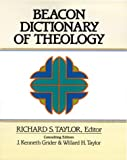 Beacon Dictionary of Theology, After-Market Edition, , 0834118300