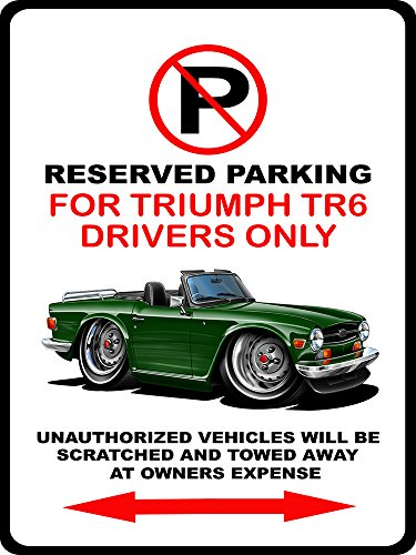 - Triumph TR-6 TR6 Classic Car-toon No Parking Sign NEW