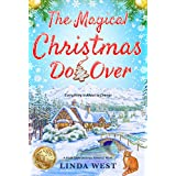The Magical Christmas Do Over: The Most Heartwarming Christmas Romance of 2018