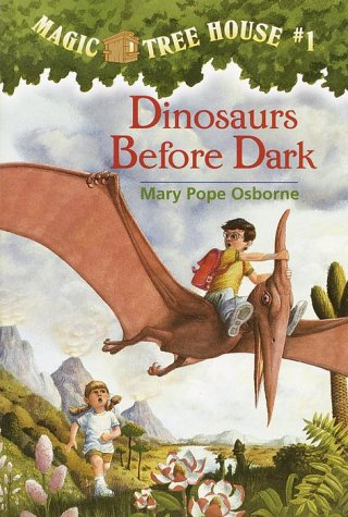 Dinosaurs Before Dark - Book #1 of the Magic Tree House