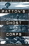 Patton's Ghost Corps, Nathan N. Prefer, 0891416463