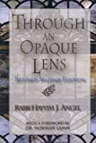 Through an Opaque Lens: The Bible Refracted Through Eternal Rabbinic Wisdom
