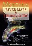 Montana River Maps and Fishing Guide, Ray Rychnovsky, 1571884122