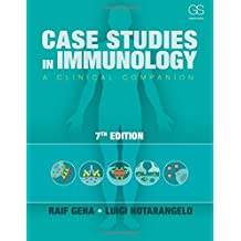 Case Studies in Immunology: A Clinical Companion