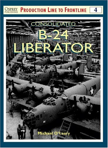 Consolidated B-24 Liberator (Osprey Production Line for sale  Delivered anywhere in USA