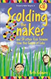 Scolding the Snakes, Ruth Gilmore, 0806640820