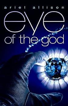 Eye of the God by [Allison, Ariel]