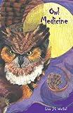 Owl Medicine, Lisa J. G. Weikel, 0738834343